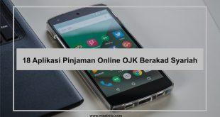 18 Aplikasi Pinjaman Online OJK Berakad Syariah