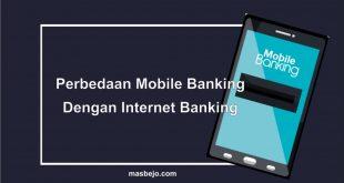 perbedaan Mobile Banking dengan Internet Banking